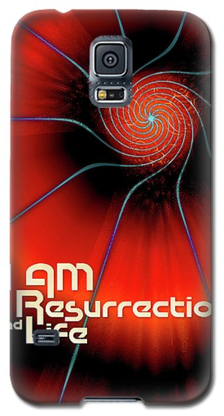 I Am Resurrection And Life Galaxy S5 Case by Chuck Mountain