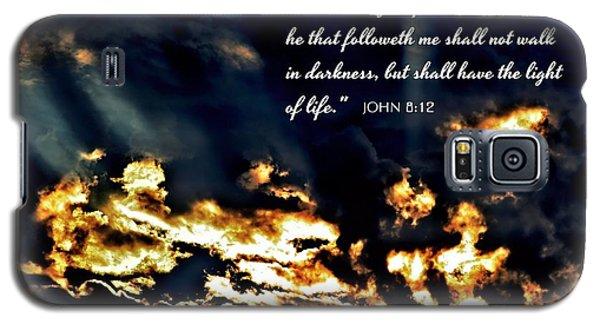 I Am The Light Of The World John Chapter Eight Verse Twelve Galaxy S5 Case