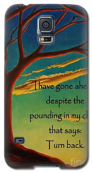 I Have Gone Ahead Galaxy S5 Case by Janet McDonald