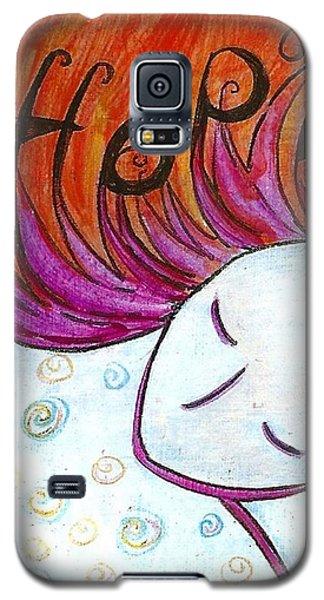I Hope Galaxy S5 Case by Gioia Albano