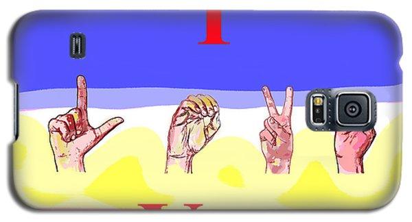 I Love You Galaxy S5 Case