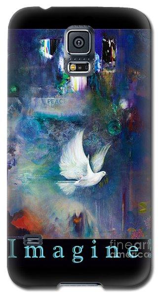 I M A G I N E Galaxy S5 Case by Brooks Garten Hauschild