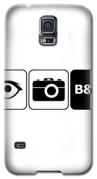 Galaxy S5 Case featuring the digital art I Photograph Black And White by Brian Carson