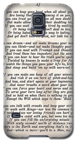 If Poem By Rudyard Kipling Galaxy S5 Case