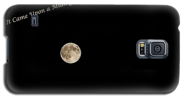 Galaxy S5 Case featuring the photograph It Came Upon A Midnight Clear  by Rhonda McDougall