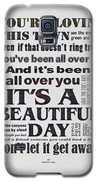 It's A Beautiful Day Typography Galaxy S5 Case