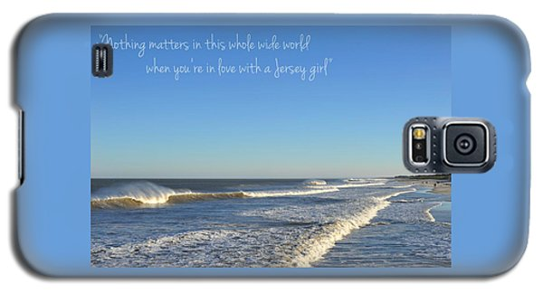 Jersey Girl Seaside Heights Quote Galaxy S5 Case