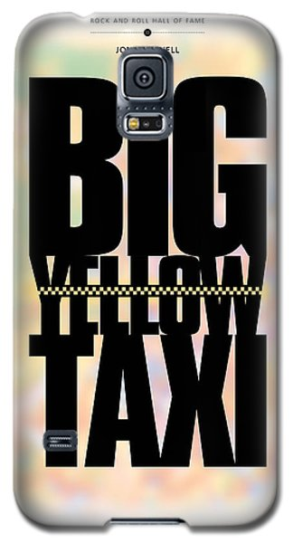 Joni Mitchell - Big Yellow Taxi Galaxy S5 Case