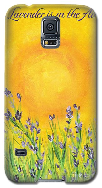 Lavender In The Air Galaxy S5 Case by Val Miller