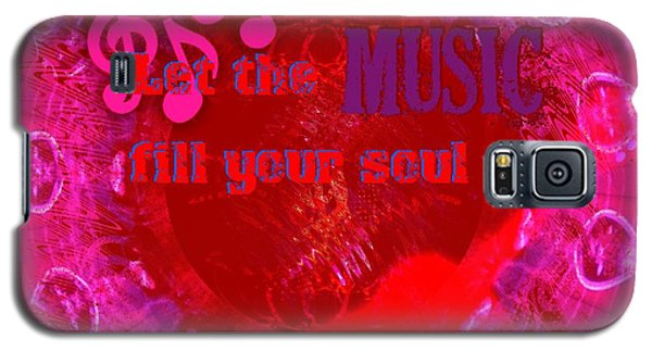 Let The Music Fill Your Soul Pink Galaxy S5 Case