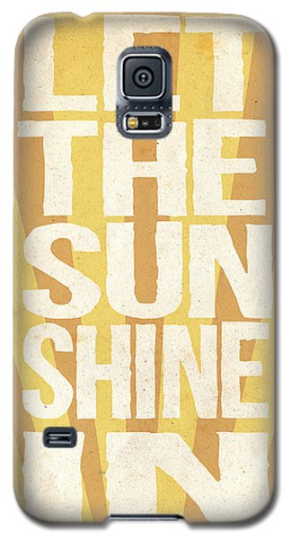 Let The Sunshine In Galaxy S5 Case by Pati Photography