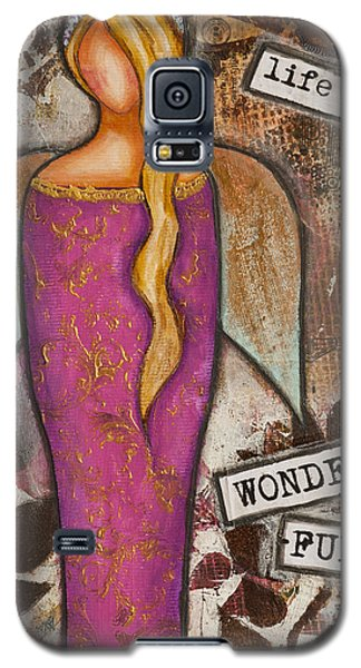 Life Is Wonderful Inspirational Mixed Media Folk Art Galaxy S5 Case