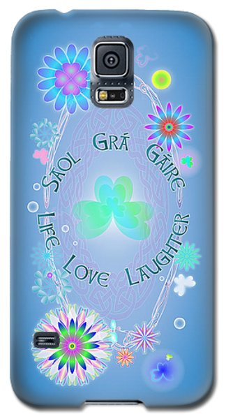 Life Love Laughter Galaxy S5 Case
