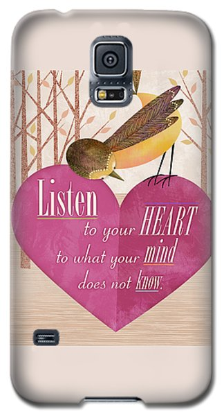 Listen To Your Heart Galaxy S5 Case