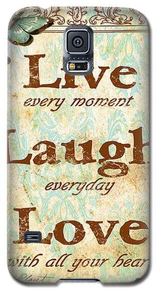 Live-laugh-love Galaxy S5 Case