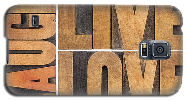 Live Love And Laugh In Wood Type Galaxy S5 Case