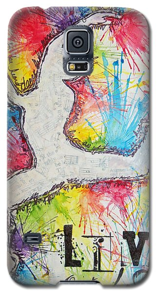 Galaxy S5 Case featuring the painting Live Out Loud by Melissa Sherbon
