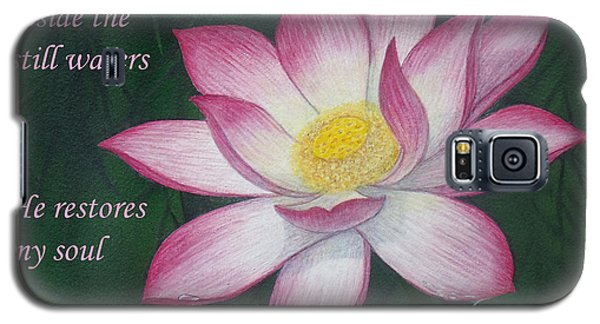 Lotus Lily Psalm Twenty Three Galaxy S5 Case