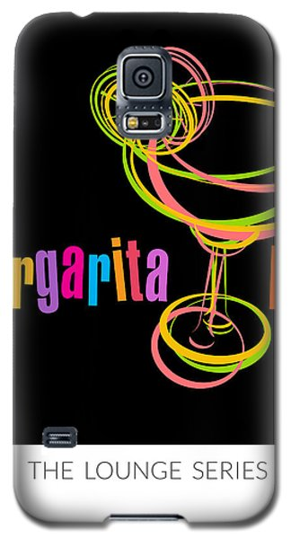 Lounge Series - Margarita Me Galaxy S5 Case