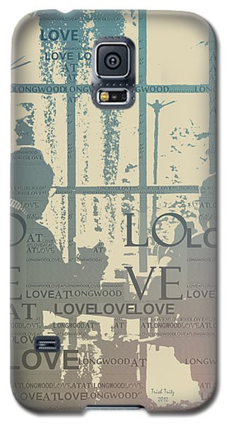 Love At Longwood Galaxy S5 Case