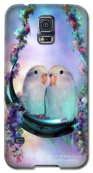 Love On A Moon Swing Galaxy S5 Case by Carol Cavalaris