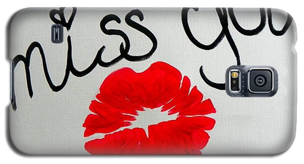 Galaxy S5 Case featuring the painting Miss You  by Marisela Mungia