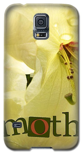 Galaxy S5 Case featuring the photograph Mothers Day by Jean OKeeffe Macro Abundance Art
