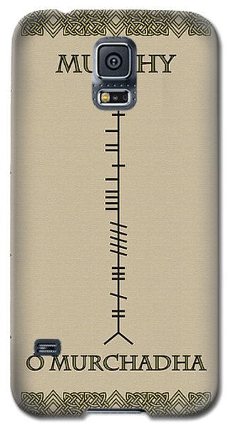 Galaxy S5 Case featuring the digital art Murphy Written In Ogham by Ireland Calling