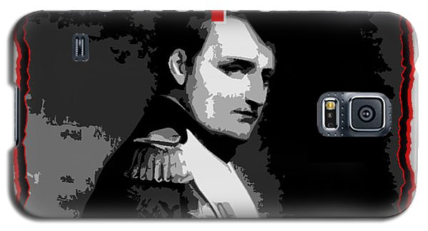 Napoleon Bonaparte Men Will Die For Ribbons Galaxy S5 Case