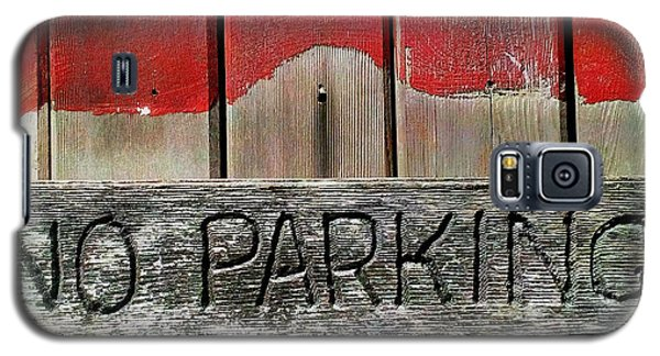 Galaxy S5 Case featuring the photograph No Parking by James Aiken