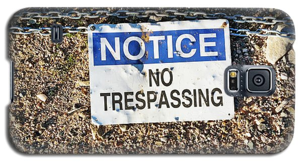 No Trespassing Sign On Ground Galaxy S5 Case