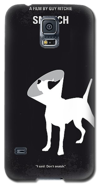No079 My Snatch Minimal Movie Poster Galaxy S5 Case