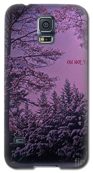 Oh Holy Night Galaxy S5 Case