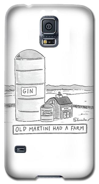 Old Martini Had A Farm Galaxy S5 Case