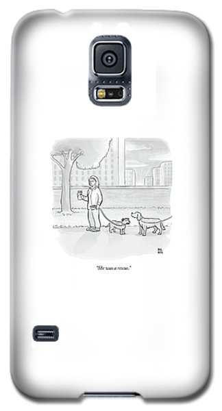 One Dog Talks To Another Galaxy S5 Case