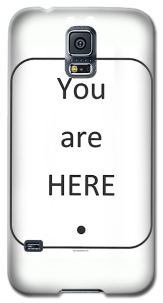 One To Ponder - You Are Here Galaxy S5 Case