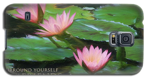 Painted Lilies With Message Galaxy S5 Case