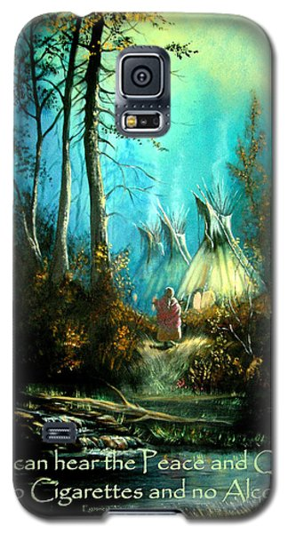 Peace And Quiet Drug Free Tepee Galaxy S5 Case