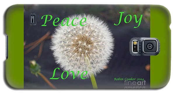 Peace Joy And Love Galaxy S5 Case by Robin Coaker