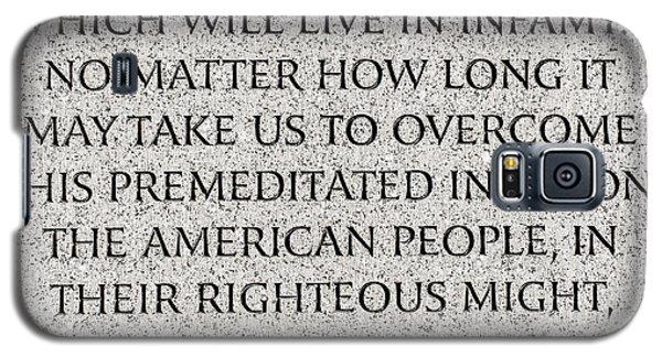 Pearl Harbor Speech - Franklin Delano Roosevelt Galaxy S5 Case
