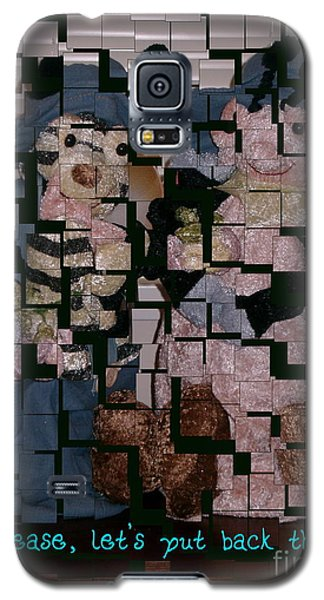 Galaxy S5 Case featuring the photograph Please Lets Put Back The Pieces by Joyce Gebauer