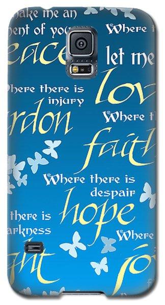 Prayer Of St Francis - Pope Francis Prayer - Blue Butterflies Galaxy S5 Case by Ginny Gaura