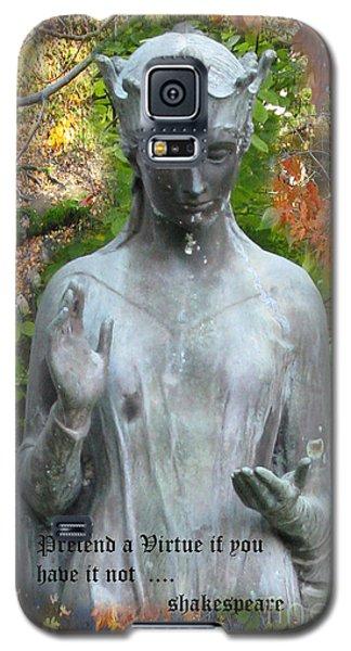 Pretend A Virtue Galaxy S5 Case by Patricia Januszkiewicz