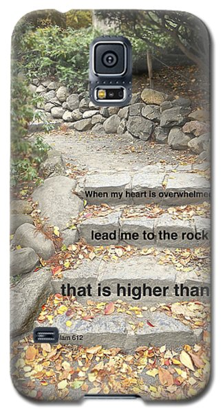 Galaxy S5 Case featuring the photograph Psalm 61 2 by Joan Reese