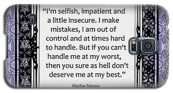 Quote - Marilyn Monroe Galaxy S5 Case