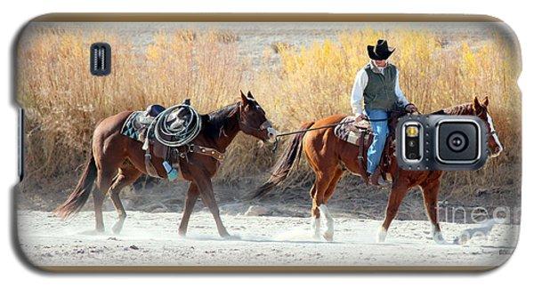 Galaxy S5 Case featuring the photograph Rio Grande Cowboy by Barbara Chichester