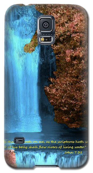 Rivers Of Living Water Galaxy S5 Case