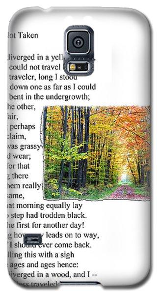 Robert Frost - The Road Not Taken Galaxy S5 Case