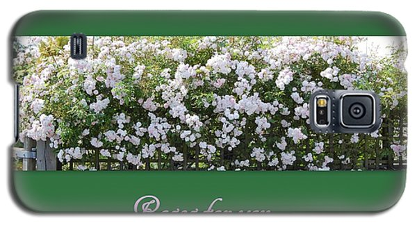 Roses For You Galaxy S5 Case by Linda Prewer