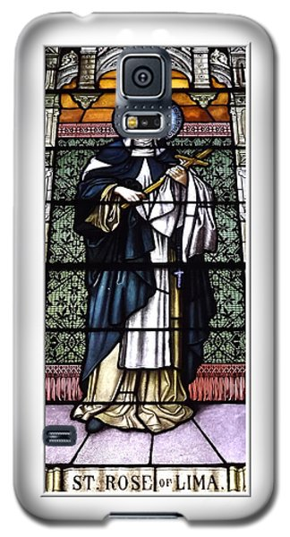 Saint Rose Of Lima Stained Glass Window Galaxy S5 Case